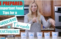 Be Prepared: 3 Important Food Tips for a Hurricane, Tornado or Earthquake!