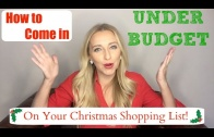 How to Come in UNDER BUDGET With Your Christmas List!
