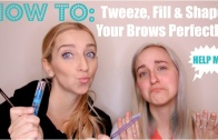 How to Tweeze, Fill and Shape Your Eyebrows Perfectly!