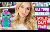 How to Buy Hatchimals & Other SOLD OUT Toys for Christmas 2016!