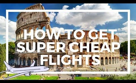 How to Get Super Cheap Flights Around the World!