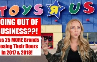 Toys R Us is Going Out of Business?! + 25 Retail Stores that are Closing Their Doors in 2017 & 2018!