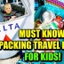 MUST-KNOW Travel Packing Hacks for Kids: How to Pack + Carry On Essentials! (Flight & Road Trips)